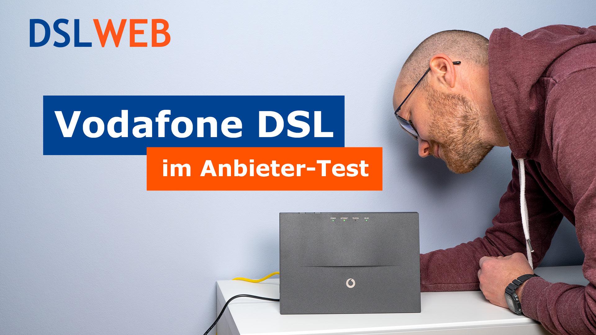 Vodafone DSL im Anbieter-Test