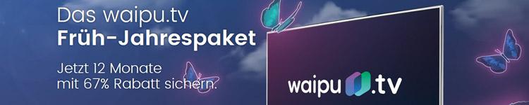 Waipu TV Früh-Jahrespaket mit 67% Rabatt