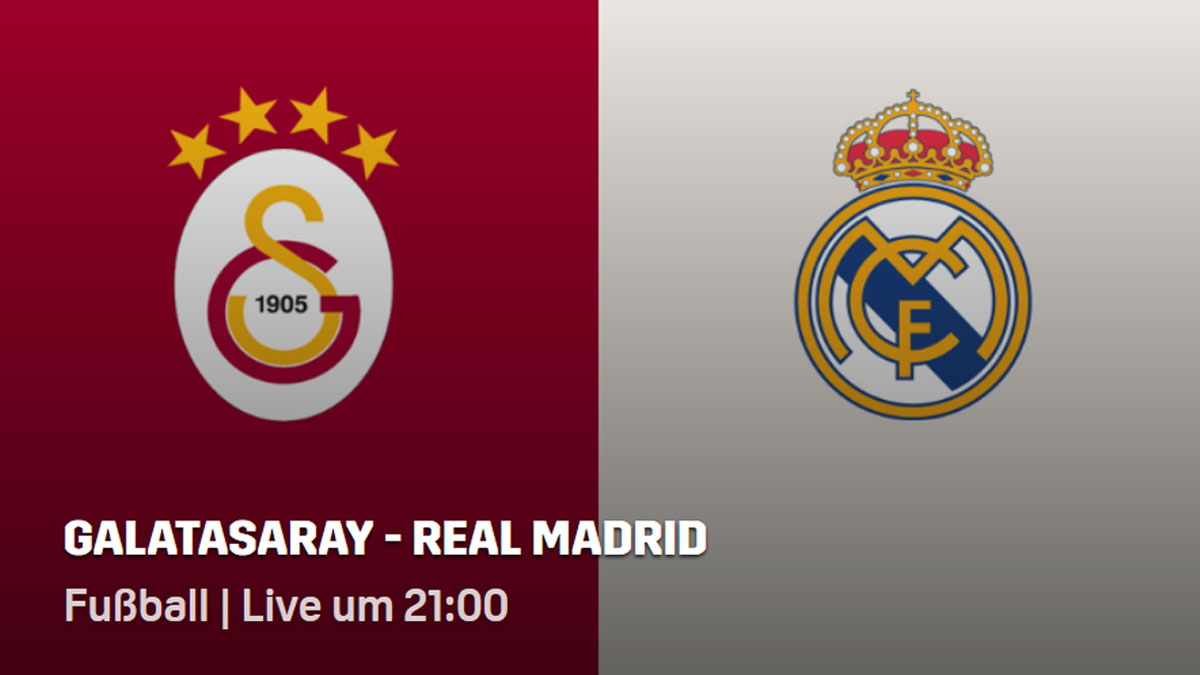 Galatasaray Istanbul - Real Madrid live bei DAZN