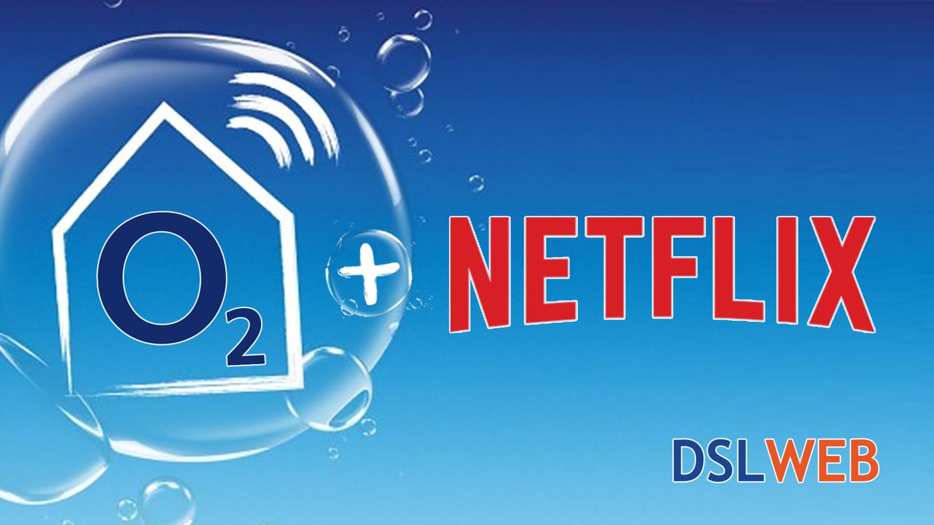 o20 Internet über DSLWEB 200 Monaten Netflix kostenlos