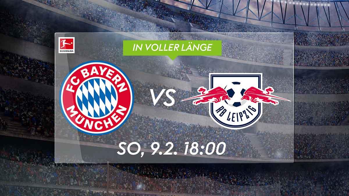 FC Bayern München - RB Leipzig am Sonntag live um 18 Uhr bei Sky